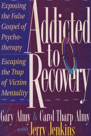 Books : Addicted Recovery