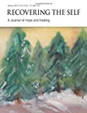img - for Recovering the Self: A Journal of Hope and Healing (Vol. IV, No. 1) -- Focus on Abuse Recovery book / textbook / text book
