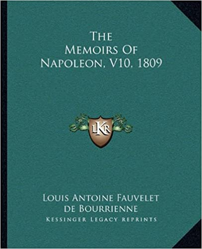 The Memoirs of Napoleon, V10, 1809