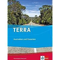 TERRA Australien und Ozeanien: Themenband Oberstufe Klasse 10-13
