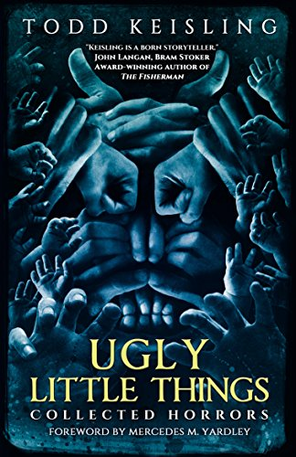 Ugly Little Things: Collected -