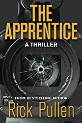 The Apprentice: A Thriller (Volume 1)