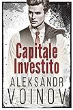 Capitale investito (Italian Edition)