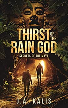 Book cover image for Thirst Of The Rain God (Secrets of the Maya)