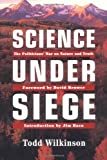 Science under Siege, Todd Wilkinson, 1555662110