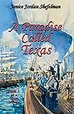 A Paradise Called Texas