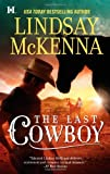 The Last Cowboy (Jackson Hole, Wyoming) by  Lindsay McKenna in stock, buy online here