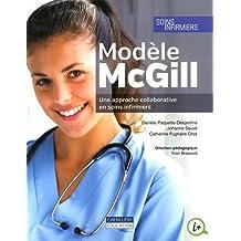 Modèle McGill - Une approche collaborative en soins infirmiers