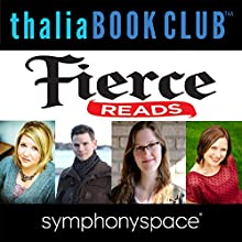 Thalia Book Club: Fierce Reads NYC Speech by Anna Banks, Marissa Meyer, Emma Mills, Caleb Roehrig Narrated by MJ Franklin, Aliza Weinburger