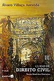 Curso de Direito Civil: Teoria Geral dos Contratos: Volume 3