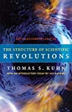 Image of By Thomas S. Kuhn - The Structure of Scientific Revolutions: 50th Anniversary Edition (Fourth Edition) (2012-05-15) [Hardcover]