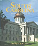 South Carolina: The History of an American State