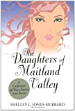 The Daughters of Maitland Valley, Shelley L. Jones-Hubbard, 1469766671