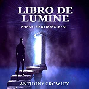 Libro de Lumine [Book of the Light] Audiobook