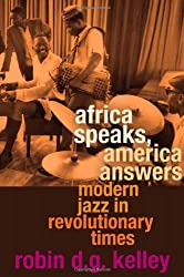 Africa Speaks, America Answers (The Nathan I. Huggins Lectures)