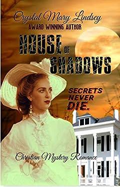 House of Shadows: Secrets Never Die