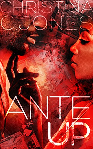 Ante Up Christina C Jones ebook