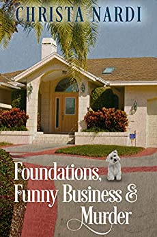 Foundations, Funny Business & Murder (A Stacie Maroni Mystery Book 2) by [Nardi, Christa]