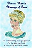 img - for Princess Diana's Message of Peace by Marcia McMahon (2003-01-02) book / textbook / text book