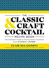 Raise the bar on all your cocktail creations.              Cocktail culture is thriving, and this indispensable guide puts you right in the mix. Unlike most cocktail recipe books, this comprehensive reference source is up-to-d...