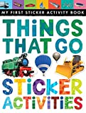Things That Go Sticker Activities (My First) (My First Sticker Activity Book)