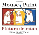Mouse Paint, Ellen Stoll Walsh, 0547333323