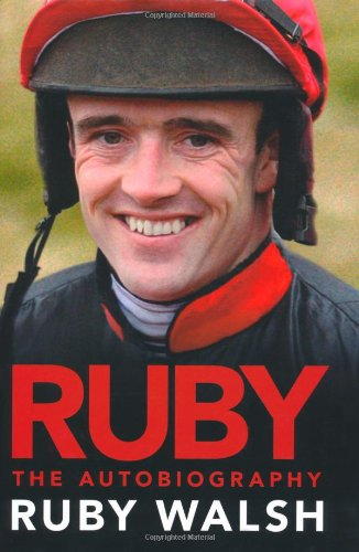 Ruby Walsh: The Autobiography ebook
