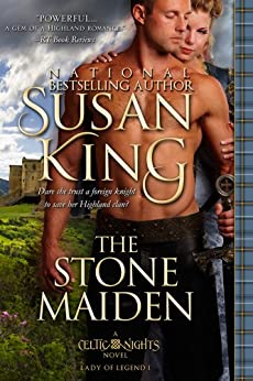 The Stone Maiden (The Celtic Nights Series, Book 1) by [King, Susan]