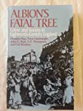 img - for Albion's Fatal Tree: Crime and Society in Eighteenth-Century England by Douglas Hay (1975-01-01) book / textbook / text book