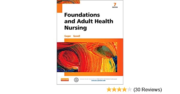 Foundations And Adult Health Nursing 9780323100014