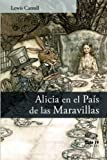img - for Alicia en el Pa s de las Maravillas (Spanish Edition) book / textbook / text book
