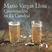 Conversación en La Catedral [Conversation in the Cathedral]