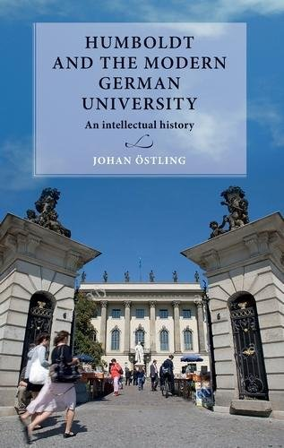 Humboldt and the modern German university: An intellectual history (Lund University Press)