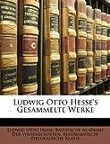 Ludwig Otto Hesse's Gesammelte Werke, Ludwig Otto Hesse, 1147697329