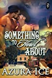 Something to Howl About (A 1 Night Stand Story Book 166)
