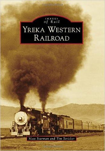 Yreka Western Railroad (Images of Rail)