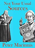 Not Your Usual Sources: a treasury of quotations and text