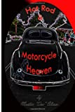 Hot Rod and Motorcycle Heaven, Martin Oliver, 1494880458