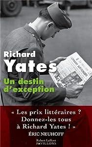 vignette de 'Un destin d'exception (Richard Yates)'