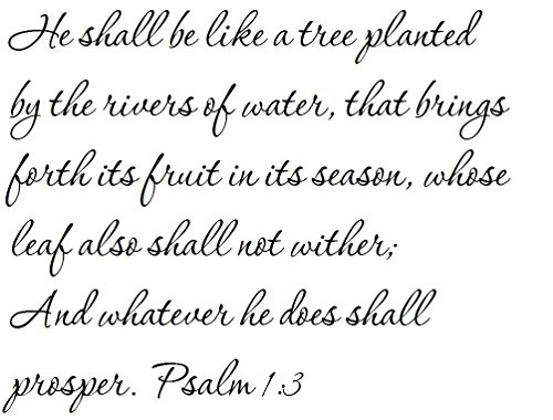 Tapestry Of Truth - Psalm 1:3 - TOT314 - Wall and Home Scripture, Lettering, Quotes, Images, Stickers, Decals, Art, and More! - He Shall be Like a Tree Planted by The Rivers of Water, That Brings (A Tree Planted By Rivers Of Water)