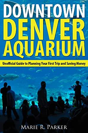 Downtown denver aquarium unofficial guide to for Fish store denver
