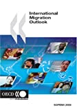 International Migration Outlook 2006, Organization for Economic Cooperation and Development OECD, 926403627X