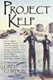 Project Kelp, Gregory Chirdon, 1596636513