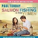 Salmon Fishing in the Yemen Hörbuch von Paul Torday Gesprochen von: John Sessions, Samantha Bond, Fenella Woolgar