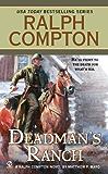 Ralph Compton Dead Man's Ranch (A Ralph Compton Western)