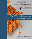 Foundations of IT Service Management, Brady Orand, 1463635346
