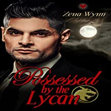 Possessed by the Lycan: Lycans, Book 2