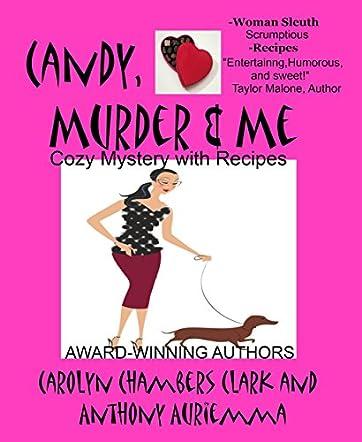 Candy, Murder & Me