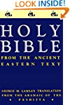 Holy Bible: From the Ancient Eastern...