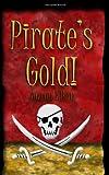 Pirate's Gold, Aaron Elkin, 141964257X